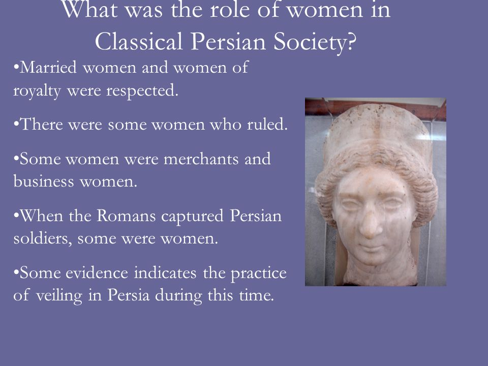 What was the role of women in Classical Persian Society