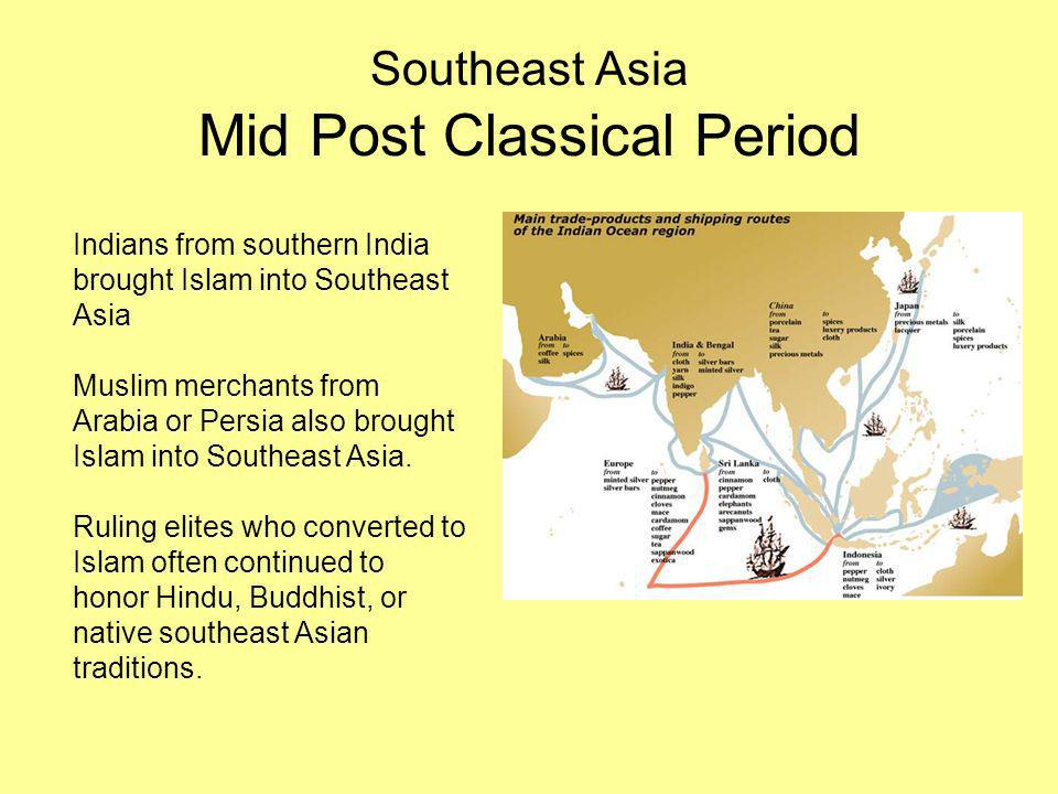 Southeast Asia Mid Post Classical Period