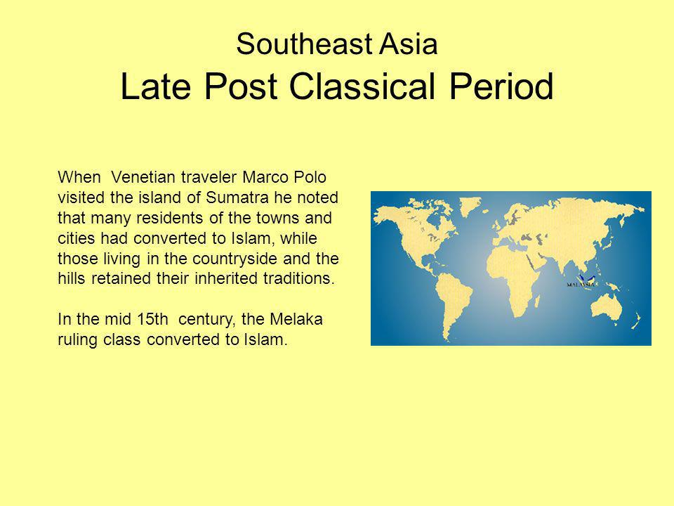 Southeast Asia Late Post Classical Period