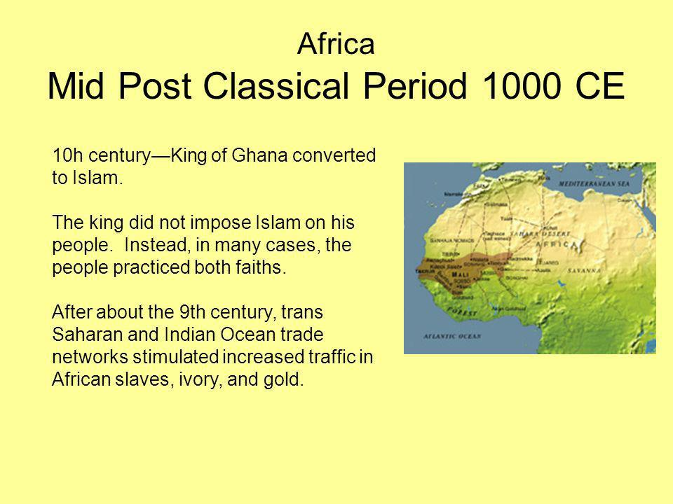 Africa Mid Post Classical Period 1000 CE