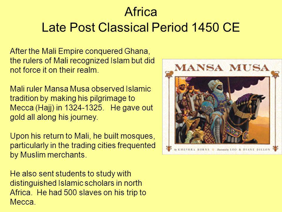 Africa Late Post Classical Period 1450 CE