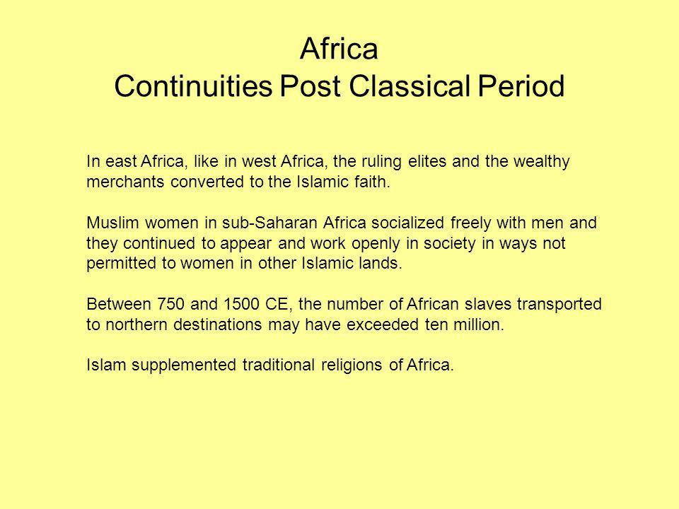 Africa Continuities Post Classical Period