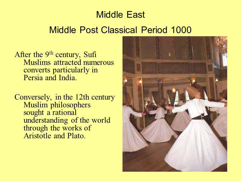Middle East Middle Post Classical Period 1000