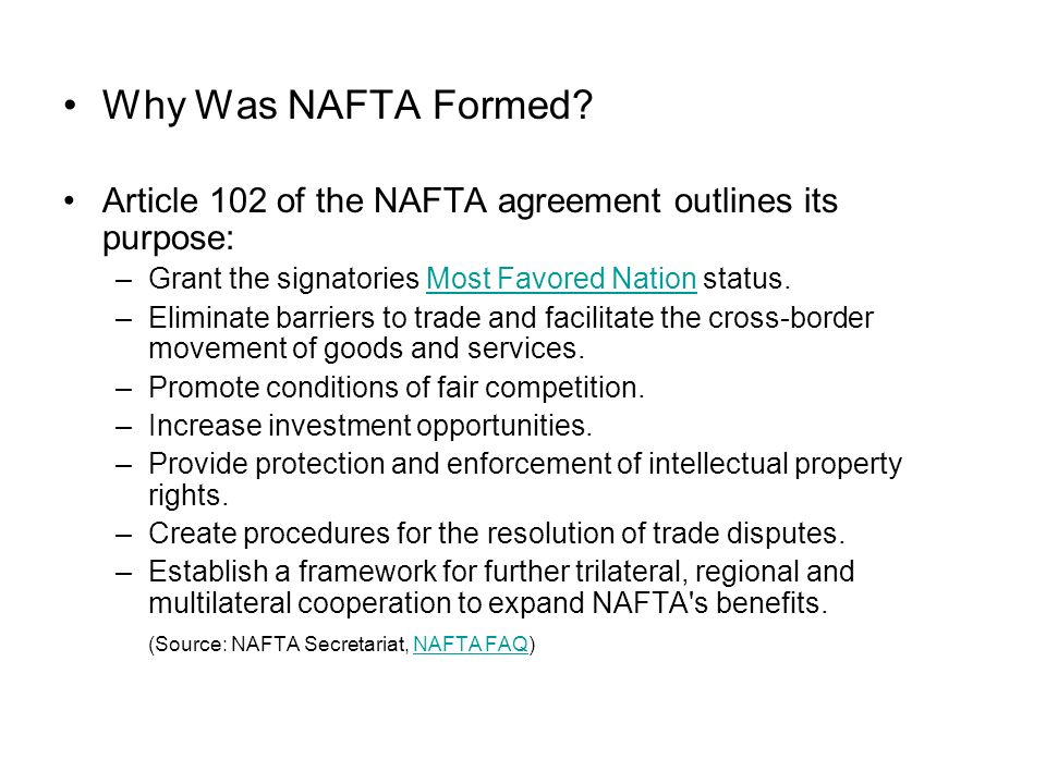 What is nafta nafta is short for the north american free trade why was nafta formed article 102 of the nafta agreement outlines its purpose grant the platinumwayz
