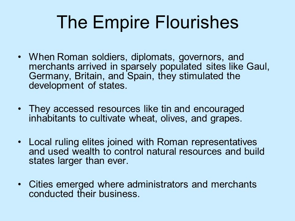 The Empire Flourishes