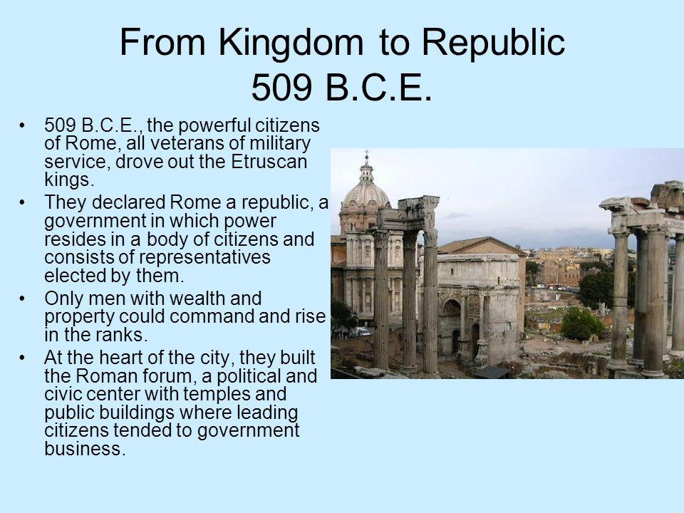 From Kingdom to Republic 509 B.C.E.
