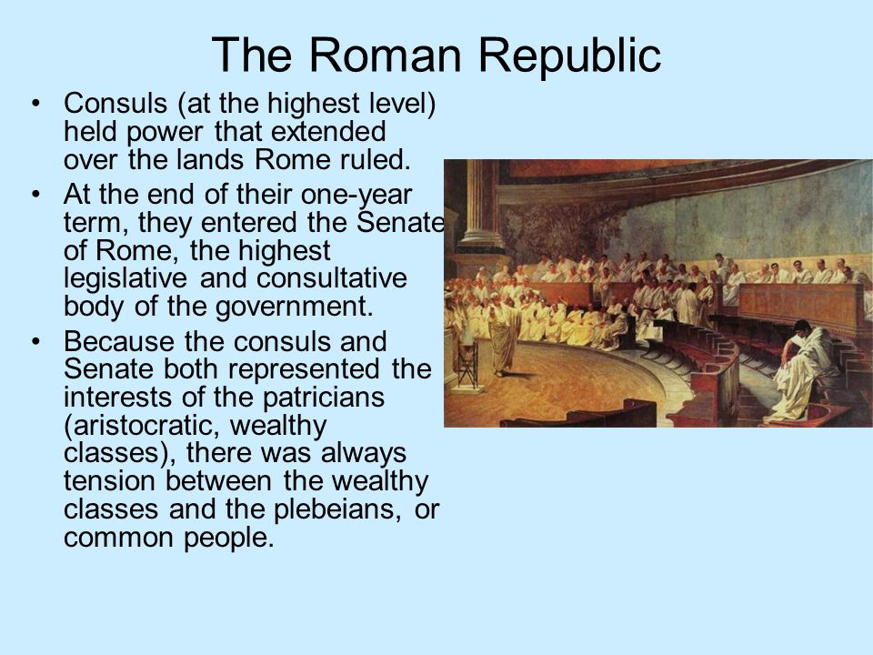 The Roman Republic Consuls (at the highest level) held power that extended over the lands Rome ruled.