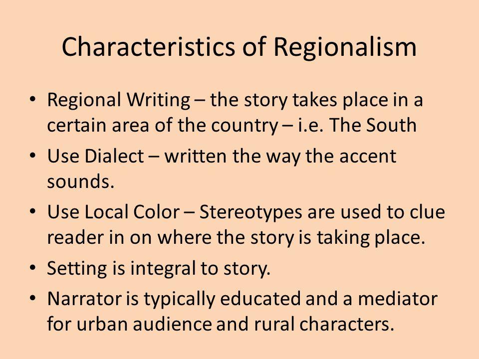 regionalism and realism essay