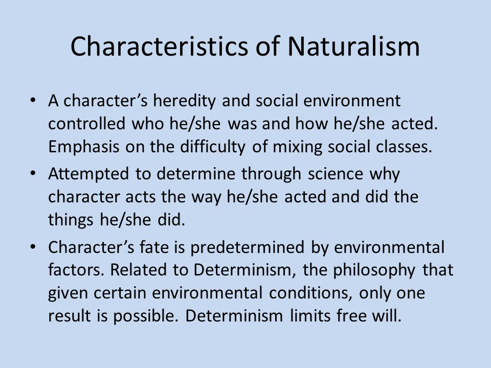 Realism naturalism similarities