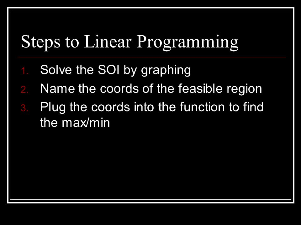 Steps to Linear Programming