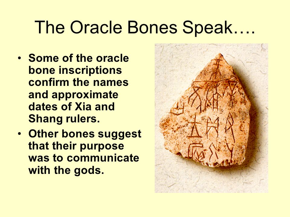 The Oracle Bones Speak….