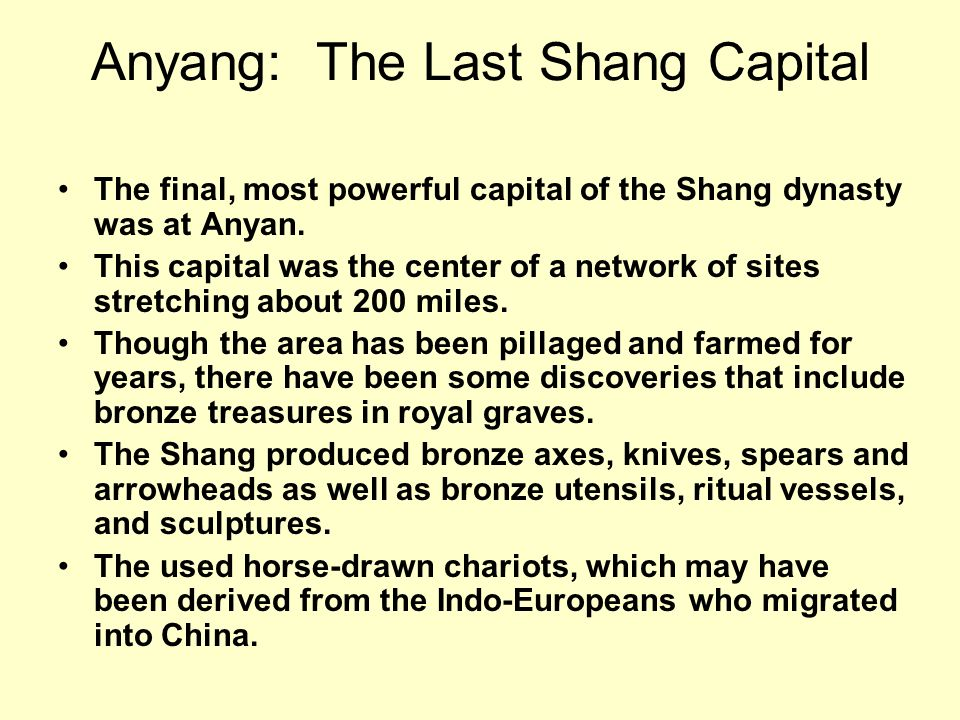 Anyang: The Last Shang Capital