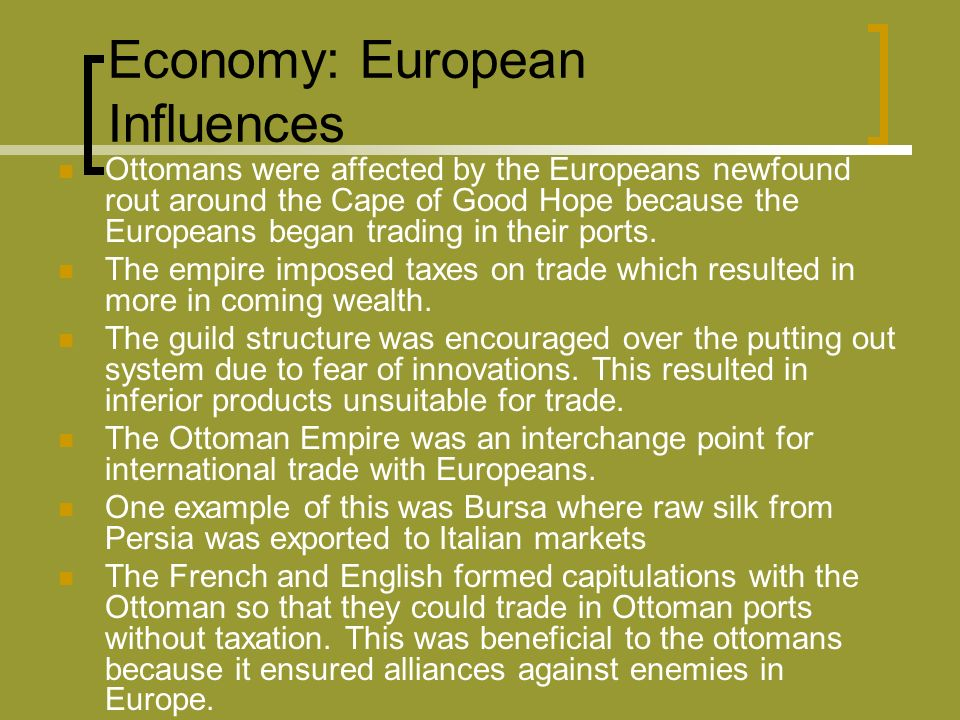 Economy: European Influences