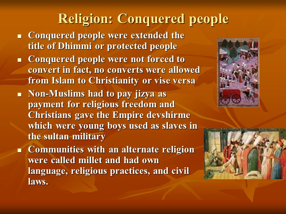 Religion: Conquered people