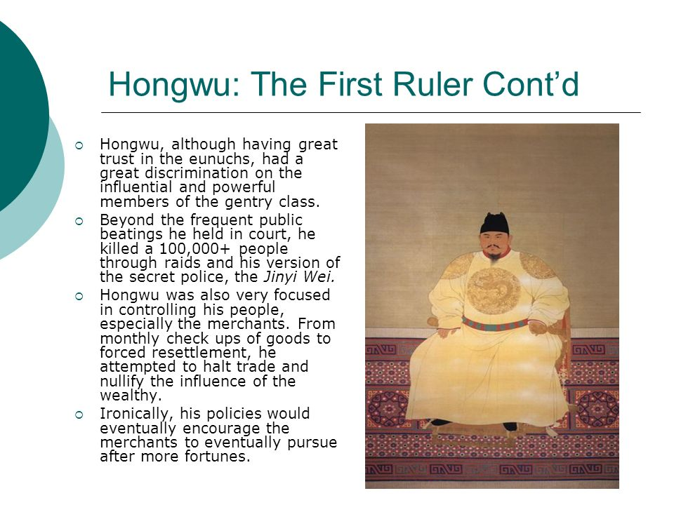 Hongwu: The First Ruler Cont'd