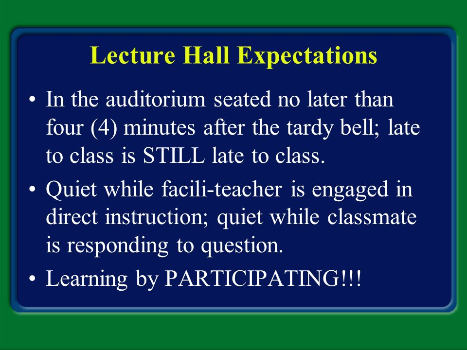 Lecture Hall Expectations
