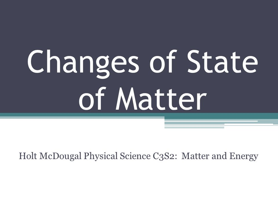 Changes of State of Matter