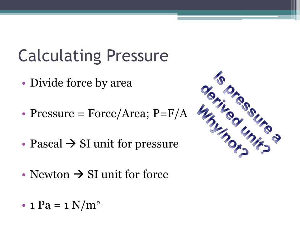 Is pressure a derived unit