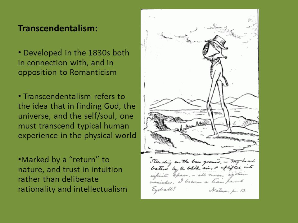 romanticism transcendentalism and henry david thoreau Transcendentalism/ emerson/ thoreau  as romanticism and individualism spread throughout the united states,  henry david thoreau.