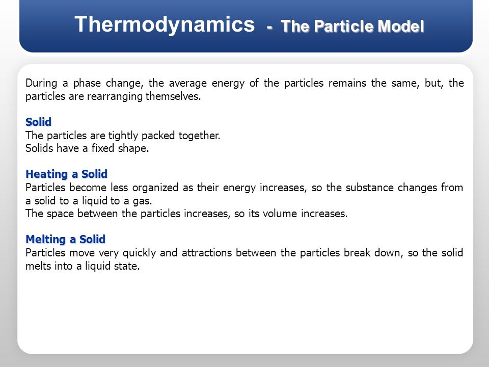Thermodynamics - The Particle Model