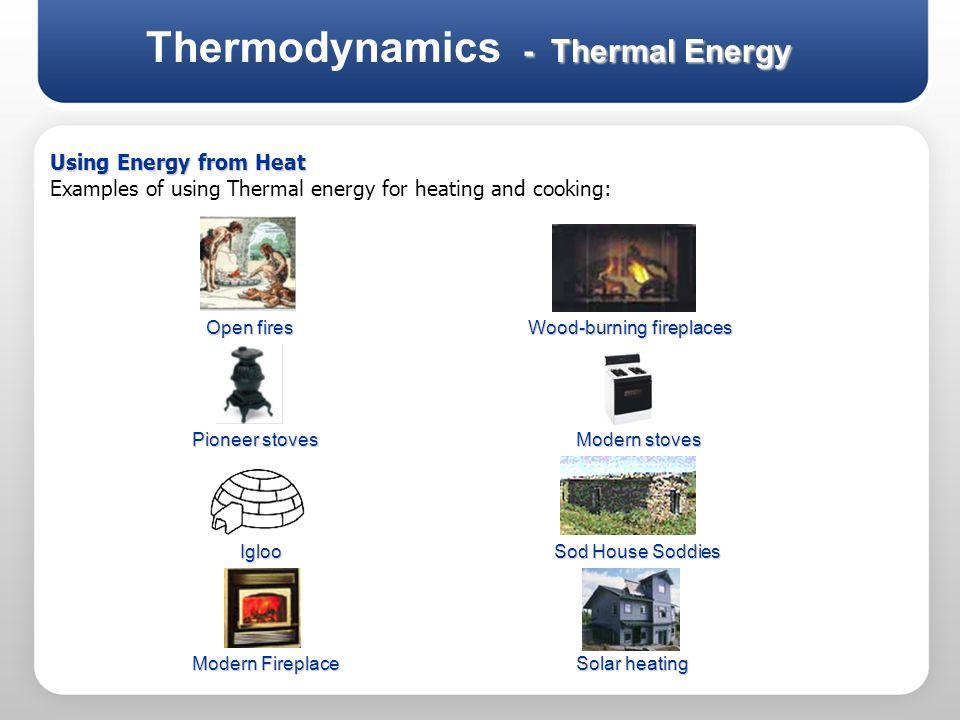 Thermodynamics - Thermal Energy
