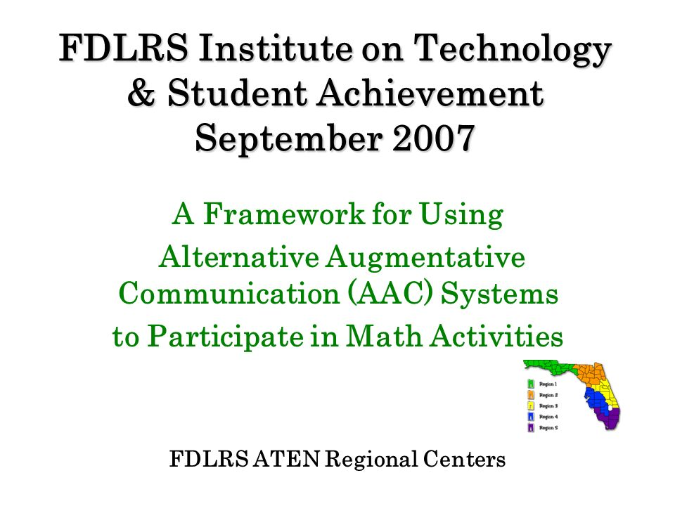 FDLRS Institute on Technology & Student Achievement September 2007
