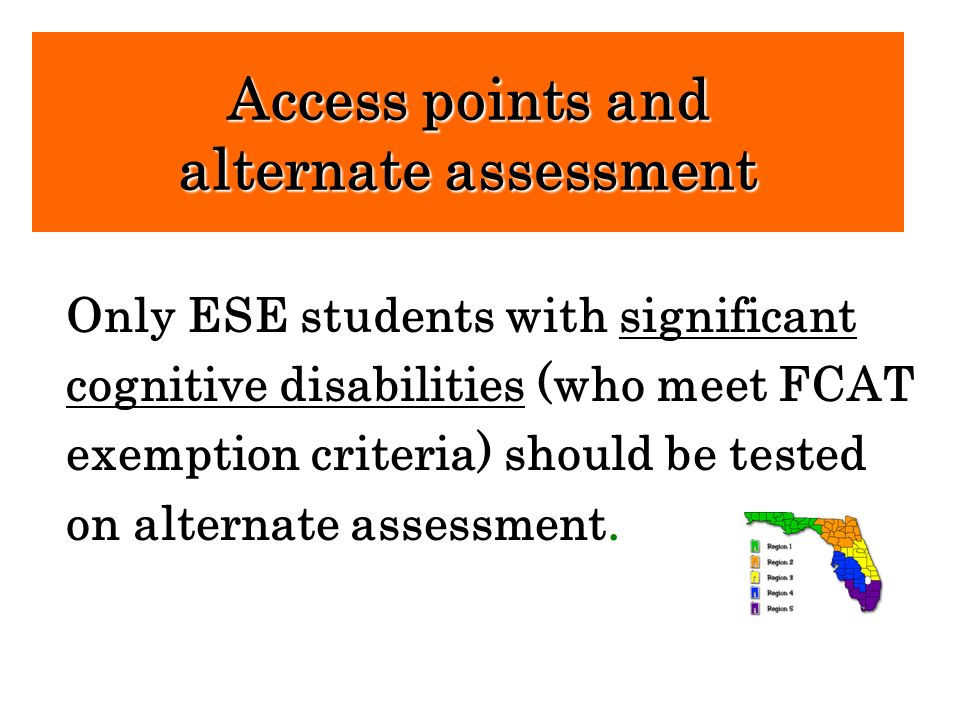 Access points and alternate assessment