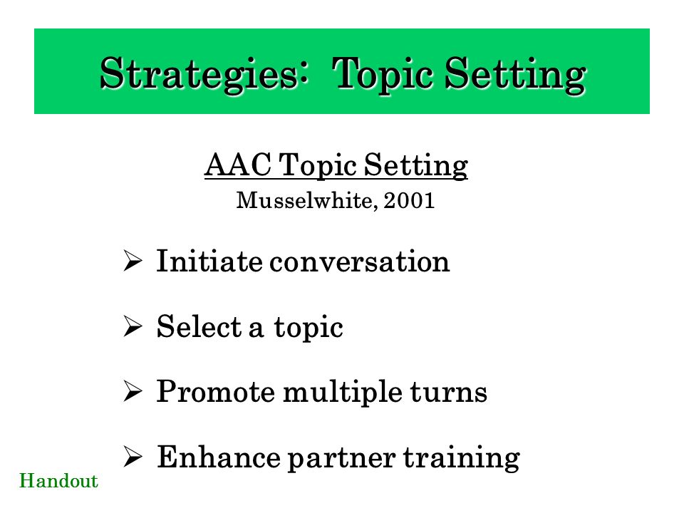 Strategies: Topic Setting