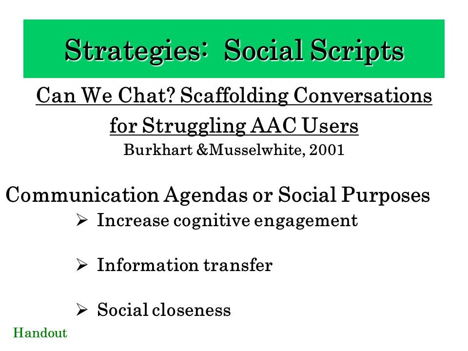 Strategies: Social Scripts