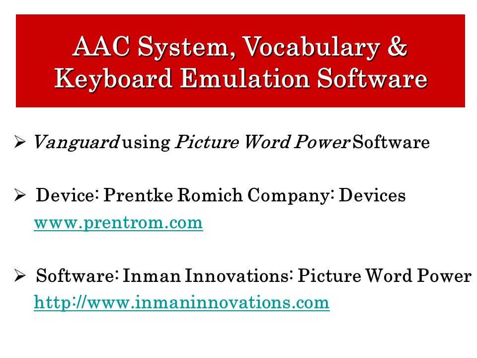 AAC System, Vocabulary & Keyboard Emulation Software