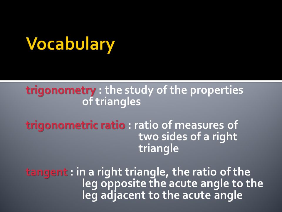 Vocabulary trigonometry : the study of the properties of triangles