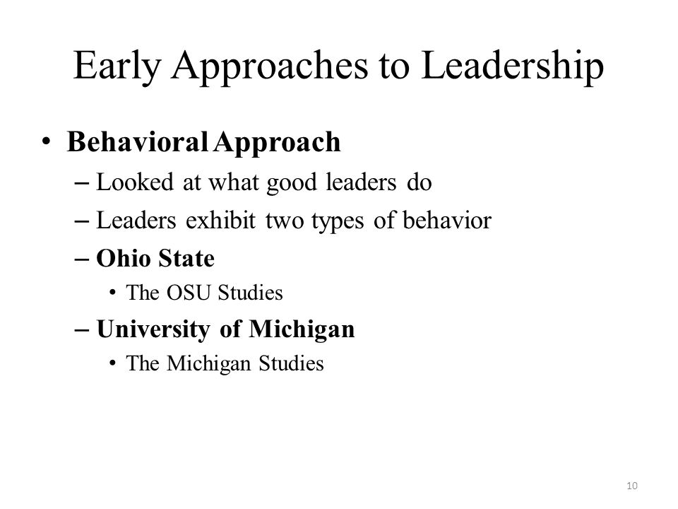 Early Approaches to Leadership