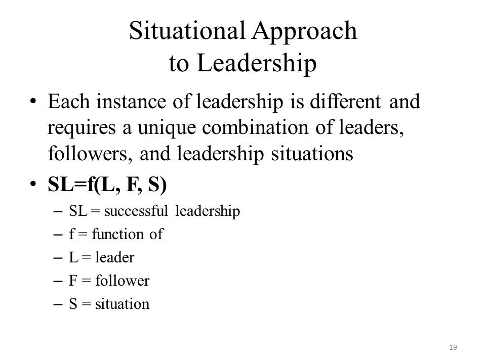 Situational Approach to Leadership