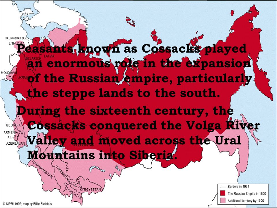 Peasants known as Cossacks played an enormous role in the expansion of the Russian empire, particularly the steppe lands to the south.