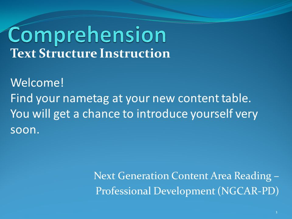Comprehension Text Structure Instruction Welcome!