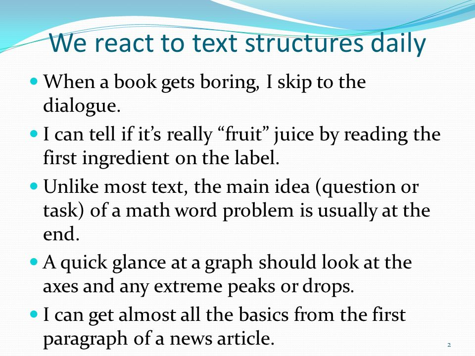 We react to text structures daily