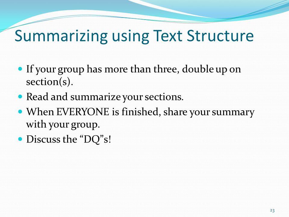 Summarizing using Text Structure