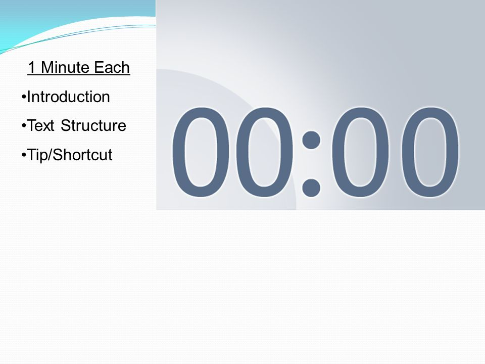 1 Minute Each Introduction Text Structure Tip/Shortcut