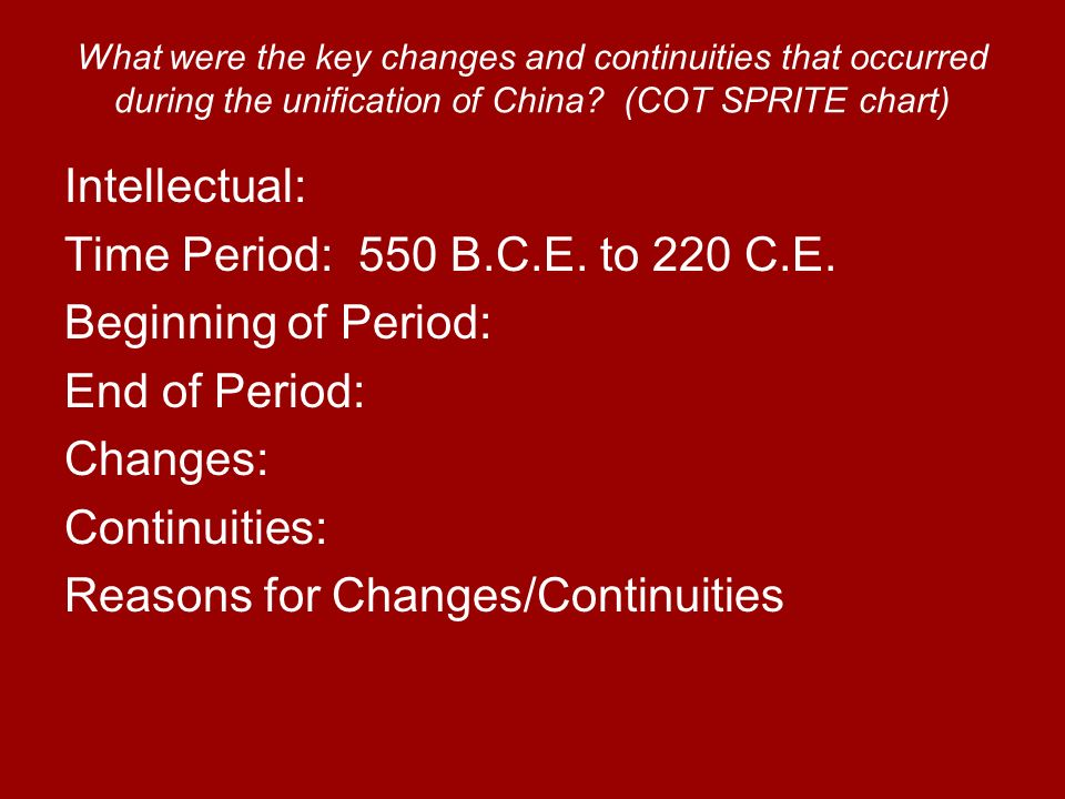Reasons for Changes/Continuities