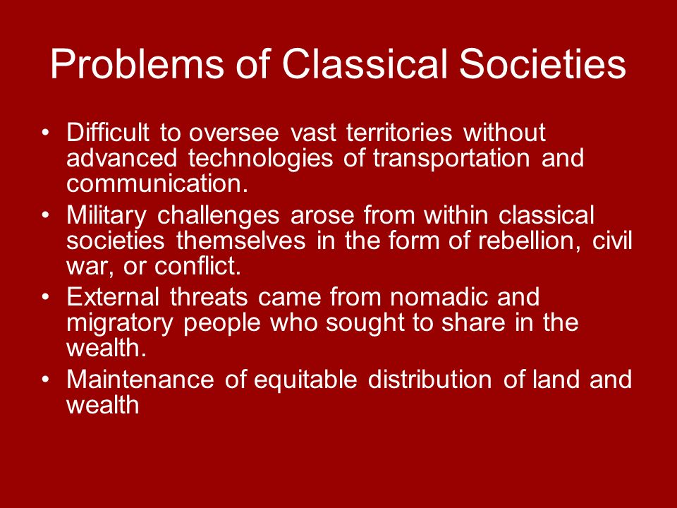 Problems of Classical Societies