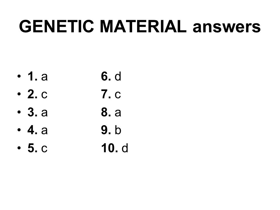 GENETIC MATERIAL answers
