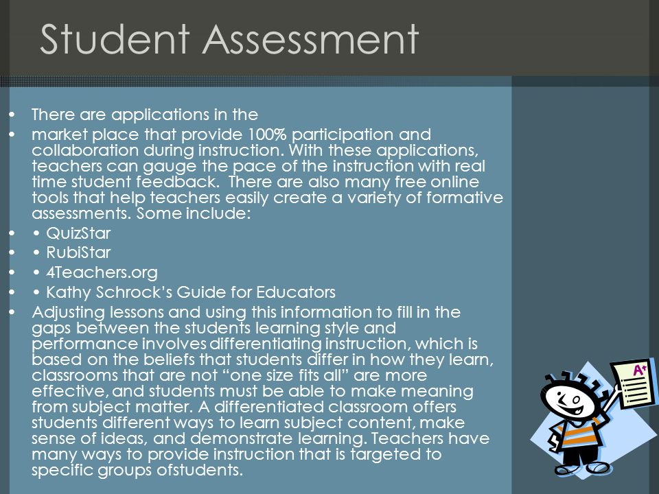Student Assessment There are applications in the
