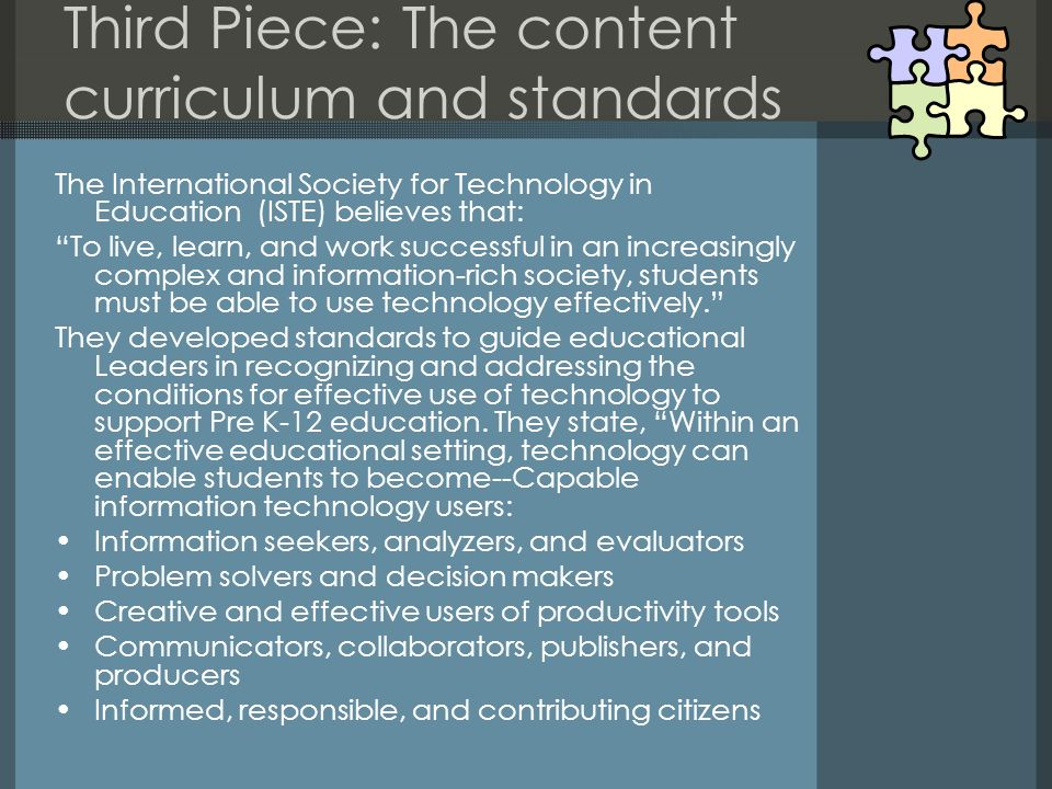 Third Piece: The content curriculum and standards