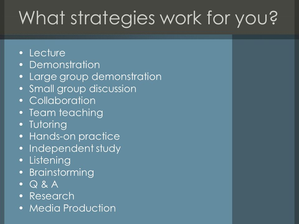 What strategies work for you