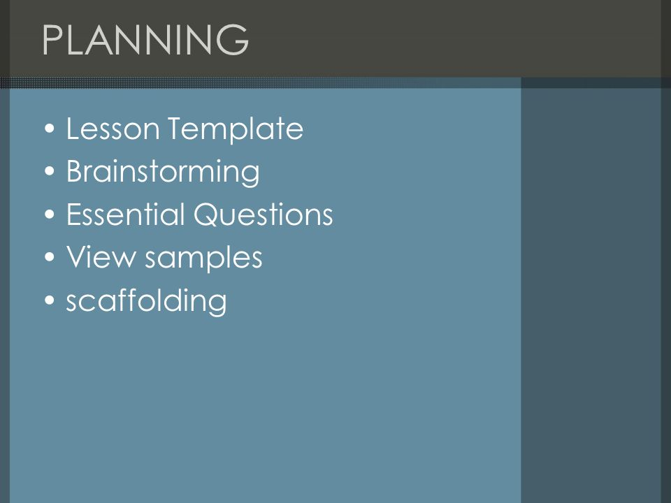 PLANNING Lesson Template Brainstorming Essential Questions