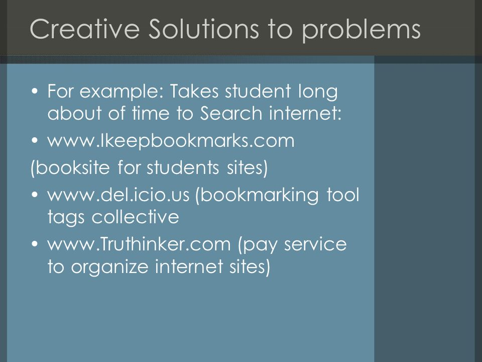 Creative Solutions to problems