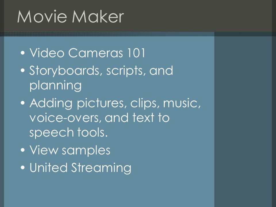 Movie Maker Video Cameras 101 Storyboards, scripts, and planning