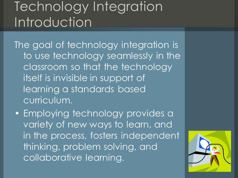 Technology Integration Introduction