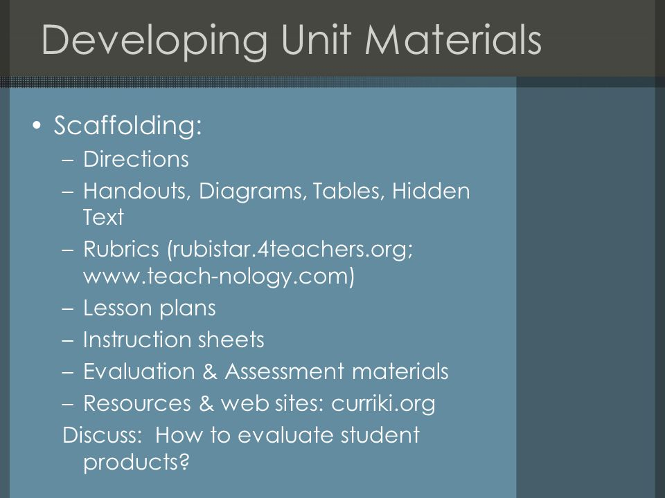 Developing Unit Materials
