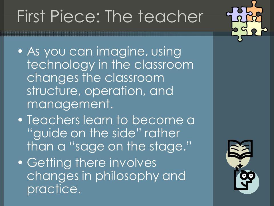 First Piece: The teacher